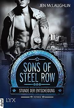 Sons of Steel Row - Stunde der Entscheidung von [McLaughlin, Jen]