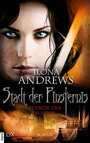 Buchseite und Rezensionen zu 'Stadt der Finsternis - Stunde der Macht (Kate-Daniels-Reihe)' von Ilona Andrews