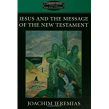 Jesus and the Message of the New Testament (Fortress Classics in Biblical Studies)