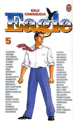Eagle, Tome 5 :