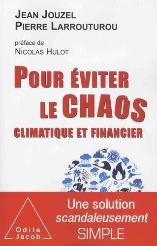 Pour éviter le chaos climatique et financier
