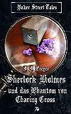 Sherlock Holmes und das Phantom von Charing Cross von J.J. Preyer