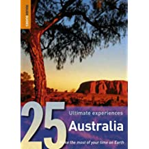 Australia: 25 Ultimate Experiences (Rough Guide 25s)
