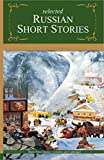 Selected Russian Short Stories (Master's Collections)