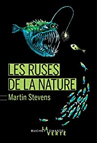 Les ruses de la nature par Martin Stevens