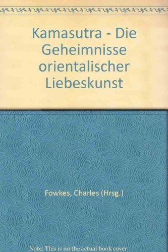 Free Kamasutra Die Geheimnisse Orientalischer Liebeskunst Pdf