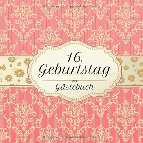 16. Geburtstag Gästebuch: Motiv Vintage No. 2 | Zum Ausfüllen | Für bis zu 40 Gäste | Geschenkidee