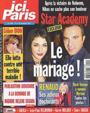 ICI PARIS [No 2999] du 24/12/2002 - NOLWENN - STAR ACADEMY - NIKOS - CELINE DION - RENAUD - ROCH VOISINE - SHEILA - J.P. BELMONDO - K. MULDER - C. CHAZAL.