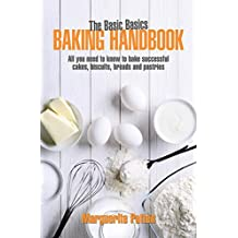 Basic Basics Baking Handbook