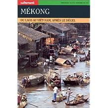 MEKONG. : Du Laos au Viet-Nam, après le dégel