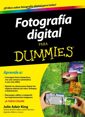 Fotografía Digital para Dummies por Julie Adair King