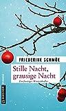 Stille Nacht, grausige Nacht: Ein frostiger Winterthriller (Kriminalromane im GMEINER-Verlag)