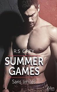 Summer games : Sans limites par R. S. Grey