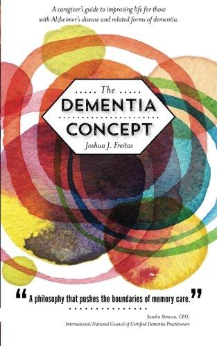 The Dementia Concept por Joshua J. Freitas