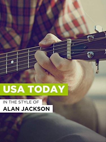 """USA Today im Stil von \""""Alan Jackson\"""""""