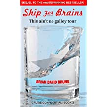 Ship for Brains by Brian David Bruns (3-Apr-2012) Paperback