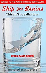 Ship for Brains by Brian David Bruns (3-Apr-2012) Paperback