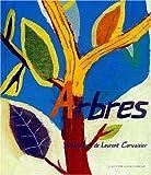 Arbres | Corvaisier, Laurent (1964-....). Illustrateur