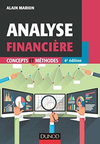 Analyse financière - 6e éd - Concepts et méthodes