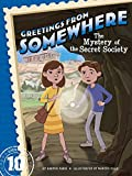 The Mystery of the Secret Society (Greetings from Somewhere)