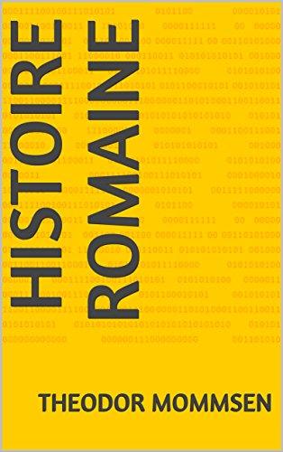 Descargar Libro Histoire Romaine de Theodor Mommsen