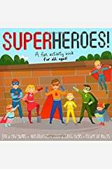 Superheroes!: A Fun Activity Book for All Ages! Paperback