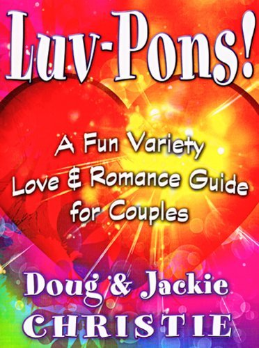 luv-pons-a-fun-variety-love-romance-guide-for-couples-by-jackie-christie-2010-05-25