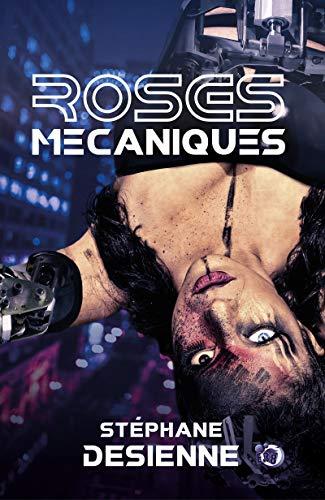 Roses mécaniques (Collection du Fou) par  Les éditions du 38