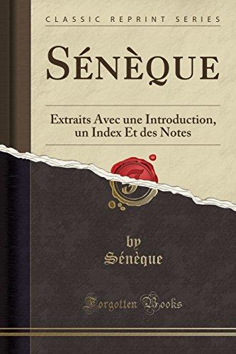 S'N'que: Extraits Avec Une Introduction, Un Index Et Des Notes (Classic Reprint)