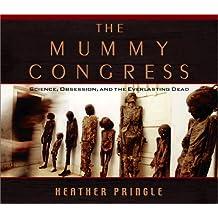 The Mummy Congress
