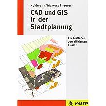 CAD und GIS in der Stadtplanung: Ein Leitfaden zum effizienten Einsatz