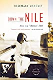 Title: Down the Nile( Alone in a Fisherman's Skiff) Binding: Paperback Author: RosemaryMahoney Publisher: BackBayBooks how to stay safe when traveling alone in a foreign country How to stay safe when traveling alone in a foreign country 5143YtFbTRL