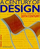 A Century of Design: Design Pioneers of the 20th Century