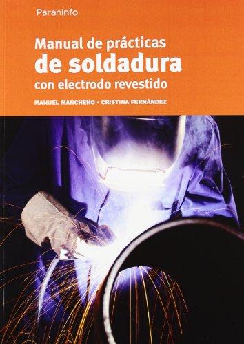 Manual de prácticas de soldadura con electrodo revestido por CRISTINA FERNÁNDEZ LÓPEZ