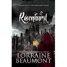 Ravenhurst Vol. 1 - (A New Adult Time Travel Romance) Reader's Choice Edition (English Edition)