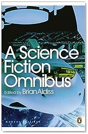 A Science Fiction Omnibus (Penguin Modern Classics)