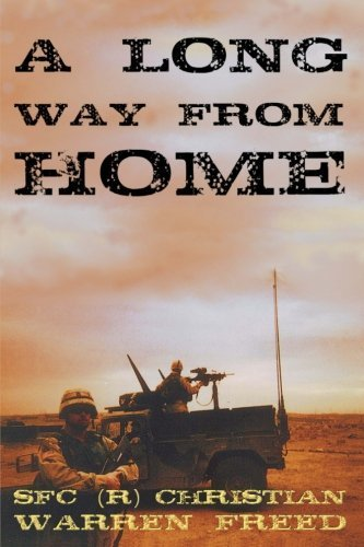A Long Way From Home by SFC (R) Christian Warren Freed (2014-08-20)