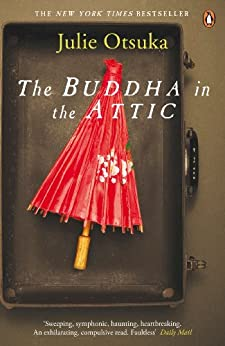 The Buddha in the Attic by [Otsuka, Julie]