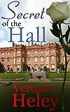 Secret of the Hall (Eden Hall Book 3)