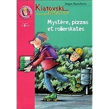 Mystère, pizzas et rollerskates de J. Banscherus (5 avril 2000) Poche
