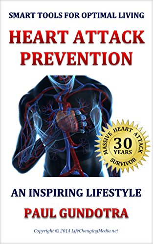 heart-attack-prevention-an-inspiring-lifestyle-smart-tools-for-optimal-living-book-1-english-edition