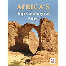 Africa's Top Geological Sites: 35th International Geological Congress Commemorative Volume