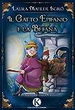 Il gatto Epifanio e la Befana. Ediz. a colori