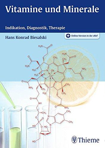 Vitamine und Minerale: Indikation, Diagnostik, Therapie