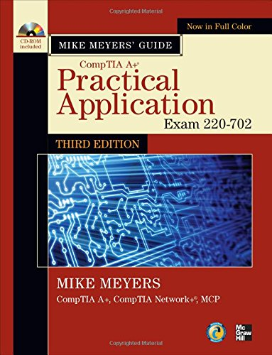 Mike Meyers' CompTIA A+ Guide: Practical Application: Exam 220-702 par  Michael Meyers
