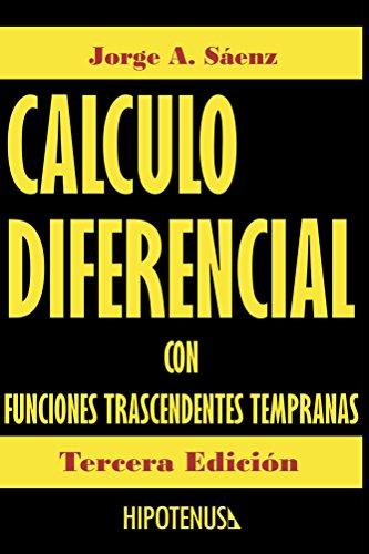 Calculo Diferencial: Con Funciones Trascendentes Tempranas