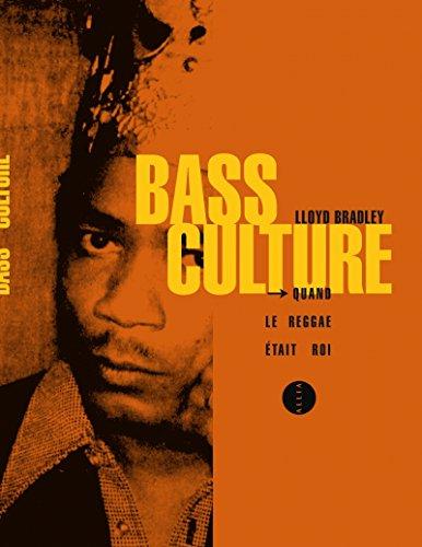 Bass culture (nouvelle édition)