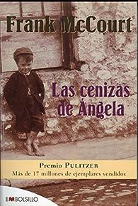 Las cenizas de Ángela par Frank Mccourt