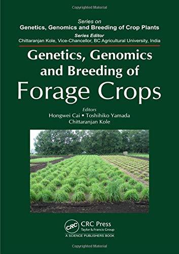 Genetics, Genomics and Breeding of Forage Crops (Genetics, Genomics and Breeding of Crop Plants)