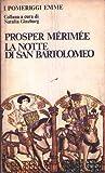 P. Mérimée - LA NOTTE DI SAN BARTOLOMEO